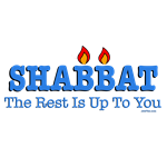 Shabbat The Rest Is Up To You