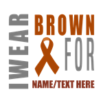 Brown Awareness Ribbon Customized