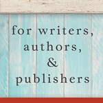 For Writers, Authors, & Publishers