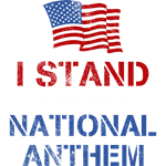 Stand For the Anthem