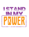 I Stand in my Power