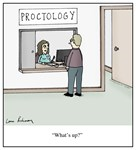 Proctology: 'What's up?'