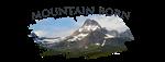 Copy of Mountain Born