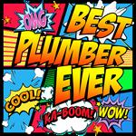 Best Plumber Ever