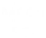 Life Is Rough Bacon 2