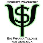 Corrupt Psychiatry