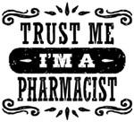 Trust Me I'm A Pharmacist t-shirt