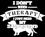No Therapy Dachshund