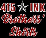 415 Ink: Brothers Shirts