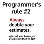 Programmer's Rule #2