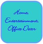 Home, Office, and Entertaining