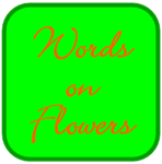 Words on Flowers