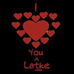I Love You a Latke