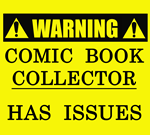 Warning: Comic Book Collector