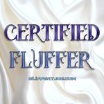 Certified Fluffer 2