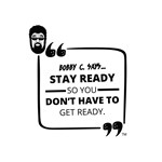 Stay Ready So That You Don't Have to Get Ready