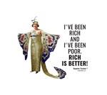 Rich is better
