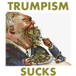 Trumpism Sucks