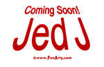Coming Soon! Jed J (Red)
