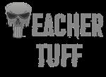 Teacher Tuff
