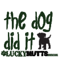 Infants & Kids: The Dog Did It
