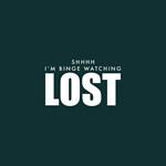 Lost Shh Binge Watching