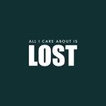 All I Care About Is Lost
