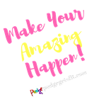 Make Your Amazing Happen (on Darks)
