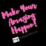 Make Your Amazing Happen (Light)