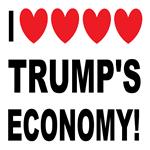 I Love Trump's Economy