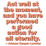 Act Well At The Moment
