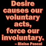 Desire Versus Force
