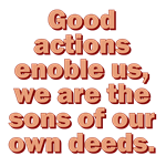 Good Actions Enoble