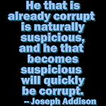 Suspicious and Corrupt