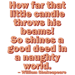 So Shines A Good Deed