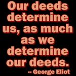 Our Deeds Determine