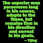 Superior Man Perseveres