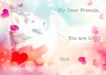 Friends...You are loved. God