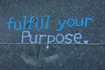 Fulfill Your Purpose
