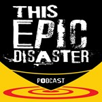 This Epic Disaster Podcast Logo