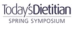 Today's Dietitian Spring Symposium