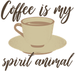 Coffee Is My Spirit Animal Tees
