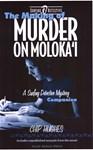 Making of Murder on Moloka'i