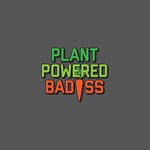 Plant Powered Badass