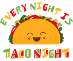 Tacos Every Night