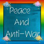 PEACE/ANTIWAR/NON-VIOLENCE