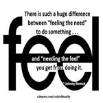 Needing th Feel