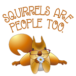 Squirrels Are People Too!