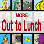 More Out to Lunch!