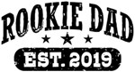 Rookie Dad 2019 t-shirt